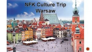 NFK Culture Trip Warsaw 180 Including Transfer from