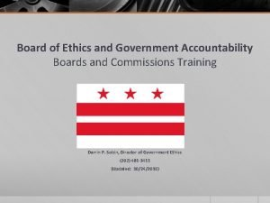 Board of Ethics and Government Accountability Boards and