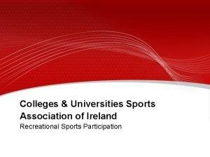 Colleges Universities Sports Association of Ireland Recreational Sports