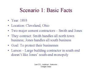 Scenario 1 Basic Facts Year 1893 Location Cleveland