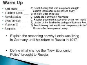 Warm Up Karl Marx Vladimir Lenin Joseph Stalin