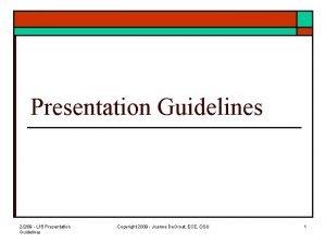 Presentation Guidelines 2209 L 15 Presentation Guidelines Copyright