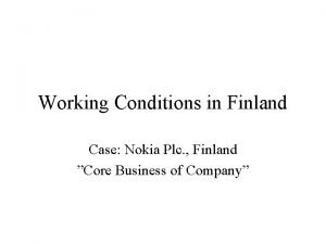 Working Conditions in Finland Case Nokia Plc Finland