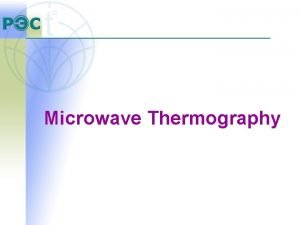 Microwave Thermography RTM Principles The RTM01 RES radiometer