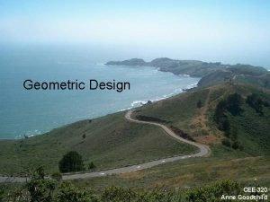 CEE 320 Spring 2008 Geometric Design CEE 320
