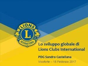 Lo sviluppo globale di Lions Clubs International PDG