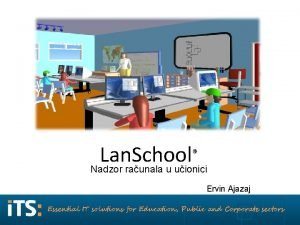 Lan School Nadzor raunala u uionici Ervin Ajazaj