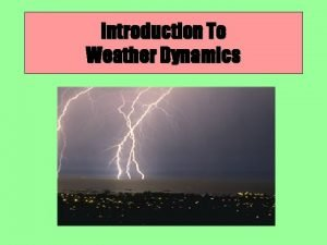 Introduction To Weather Dynamics Introduction to Weather Video