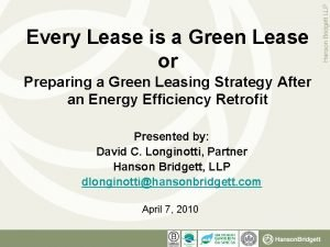 Every Lease is a Green Lease or Preparing