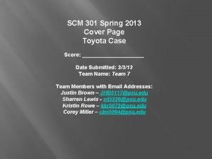 SCM 301 Spring 2013 Cover Page Toyota Case