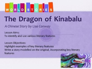 The Dragon of Kinabalu A Chinese Story by