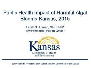 Public Health Impact of Harmful Algal BloomsKansas 2015