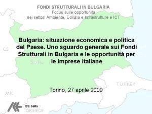 FONDI STRUTTURALI IN BULGARIA Focus sulle opportunit nei