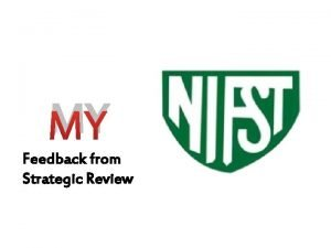 MY Feedback from Strategic Review This Gathering Young
