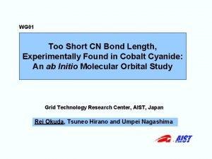 WG 01 Too Short CN Bond Length Experimentally