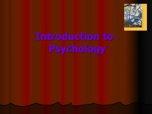 Introduction to Psychology l What is psychology l