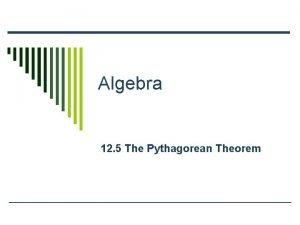 Algebra 12 5 The Pythagorean Theorem Radical Review