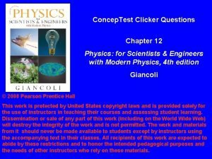 Concep Test Clicker Questions Chapter 12 Physics for