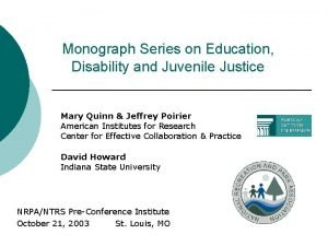 Monograph Series on Education Disability and Juvenile Justice