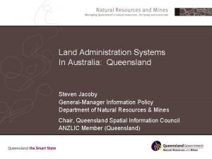 Land Administration Systems In Australia Queensland Steven Jacoby