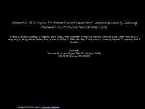 Interleukin15 Complex Treatment Protects Mice from Cerebral Malaria