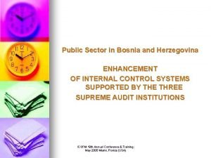 Public Sector in Bosnia and Herzegovina ENHANCEMENT OF
