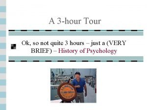 A 3 hour Tour Ok so not quite