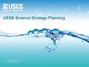 USGS Science Strategy Planning U S Department of