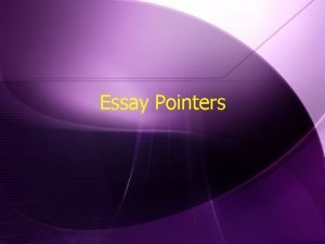 Essay Pointers Essay Grading Rubric w Composition 25