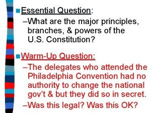 n Essential Question Question What are the major