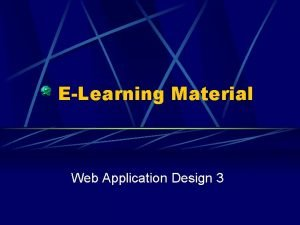 ELearning Material Web Application Design 3 Web Application