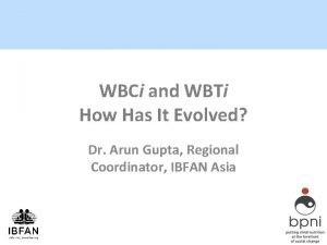 WBCi and WBTi How Has It Evolved Dr