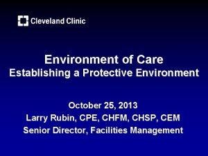 Environment of Care Establishing a Protective Environment October
