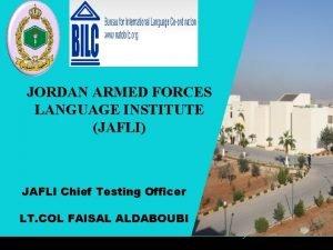 JORDAN ARMED FORCES LANGUAGE INSTITUTE JAFLI JAFLI Chief