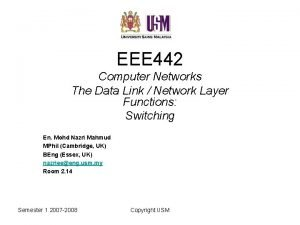 EEE 442 Computer Networks The Data Link Network