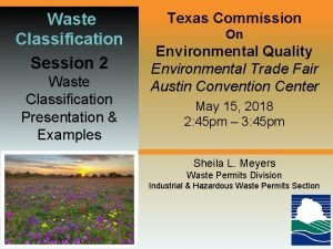 Waste Classification Session 2 Waste Classification Presentation Examples