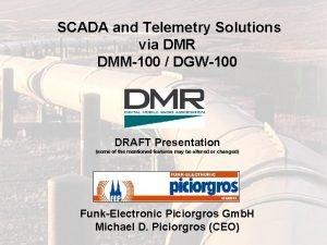 SCADA and Telemetry Solutions via DMR DMM100 DGW100