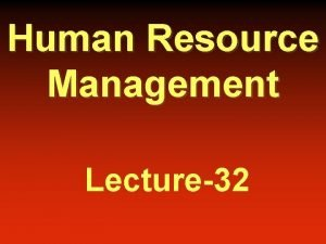 Human Resource Management Lecture32 Occupational health safety refers