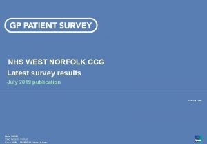 NHS WEST NORFOLK CCG Latest survey results July