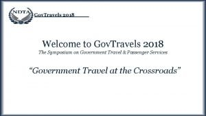 Gov Travels 2018 Welcome to Gov Travels 2018
