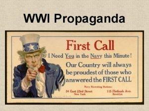 WWI Propaganda Propaganda Advertising attempts to sell products