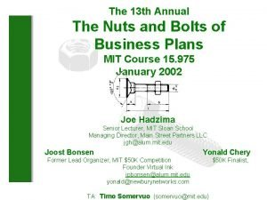 The 13 th Annual The Nuts and Bolts