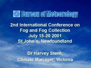 2 nd International Conference on Fog and Fog