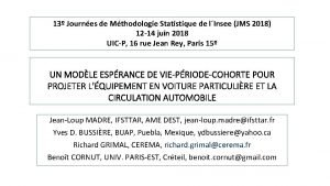 13 Journes de Mthodologie Statistique de lInsee JMS