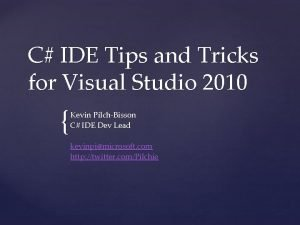 C IDE Tips and Tricks for Visual Studio