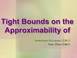 Venkatesan Guruswami CMU Yuan Zhou CMU Satisfiable CSPs