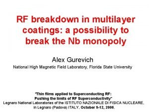 RF breakdown in multilayer coatings a possibility to