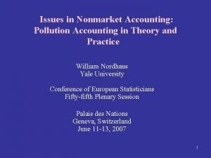 Issues in Nonmarket Accounting Pollution Accounting in Theory