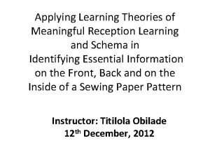 Applying Learning Theories of Meaningful Reception Learning and