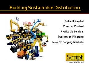Building Sustainable Distribution Attract Capital Channel Control Profitable